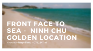 Front Face to sea - NINH CHU GOLDEN LOCATION